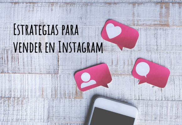 Estrategias para vender en Instagram