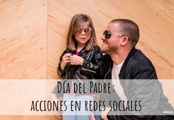 Día del Padre: acciones en redes sociales
